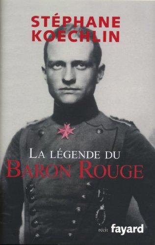 La légende du Baron Rouge (Littérature Française) (French Edition)