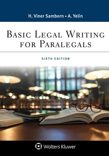 Compare Textbook Prices for Basic Legal Writing for Paralegals Aspen Paralegal Series 6 Edition ISBN 9781543813807 by Samborn, Hope Viner,Yelin, Andrea B.