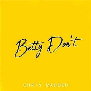 Betty Don't