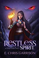 Restless Spirit: A Tipsy Fairy Tale (Tipsy Fairy Tales)