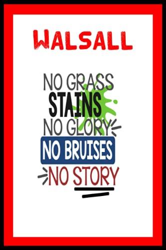 Walsall: Quick Journal, Walsall FC Journal, Walsall Football Club, Walsall FC Diary, Walsall FC Planner, Walsall FC