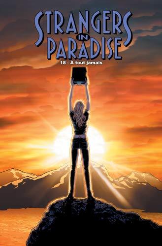 Strangers in Paradise T18 A tout jamais