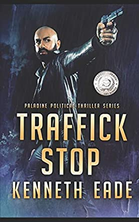 Traffick Stop, An American Assassin's Story