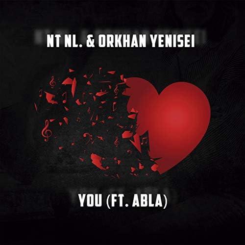 NT NL. & Orkhan Yenisei feat. Abla