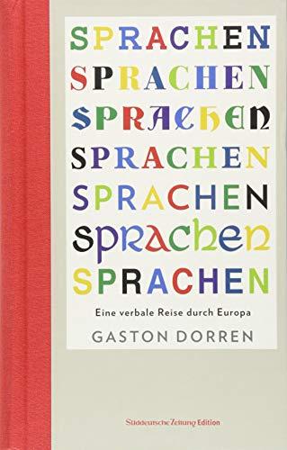Buchseite und Rezensionen zu 'Sprachen: Warum wir sprechen, was wir sprechen (Das besondere Sachbuch)' von Dorren, Gaston