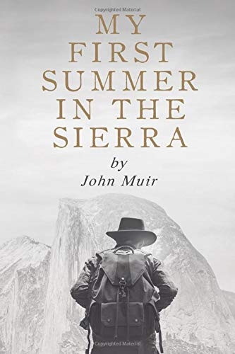 My First Summer in the Sierra by John Muir (The John Muir Collection, Band 2)