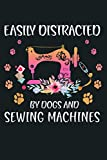 Easily Distracted Quilting And Sewing Machines: Notebook Planner - 6x9 inch Daily Planner Journal, To Do List Notebook, Daily Organizer, 114 Pages