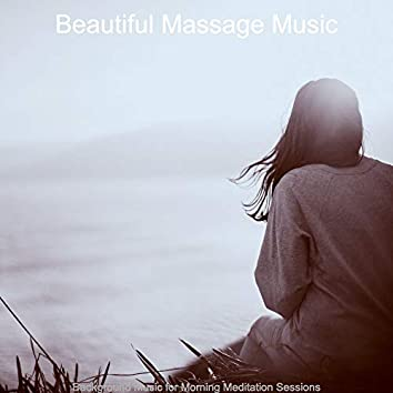 Background Music for Morning Meditation Sessions