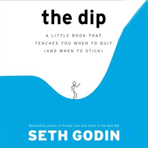 The Dip by Seth Godin - Every new project (or job, or hobby, or company) starts out exciting and fun. Then it gets harder and less fun, until it hits a low point....