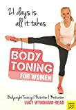 Body Toning for Women: Bodyweight Training   Nutrition   Motivation - 21 Days Is All It Takes
