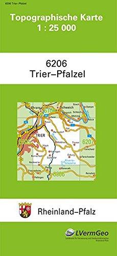 TK25 6206 Trier-Pfalzel: Topographische Karte 1:25000 (Topographische Karten 1:25000 (TK 25) Rheinland-Pfalz (amtlich) / Mehrfarbige Ausgabe)