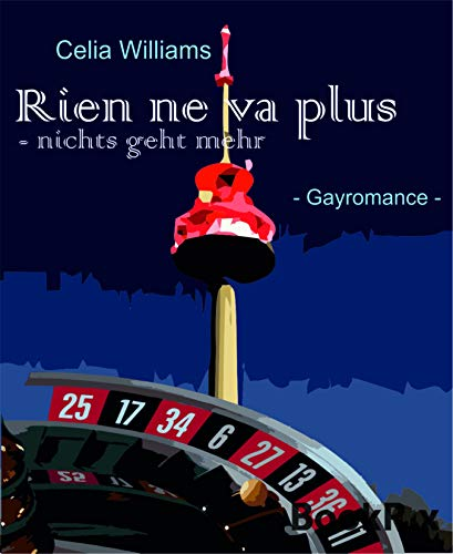 Rien ne va plus: Gay Romance (Skycity 1) (German Edition)