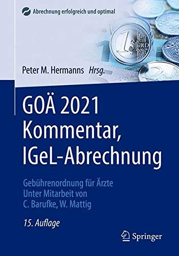 GOÄ 2021 Kommentar, IGeL-Abrechnung: Gebührenordnung für Ärzte (Abrechnung erfolgreich und optimal)
