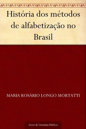 História dos métodos de alfabetização no Brasil