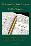 Make Your Mark in the Scriptures in the New Testament