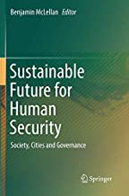 Sustainable Future for Human Security: Society, Cities and Governance