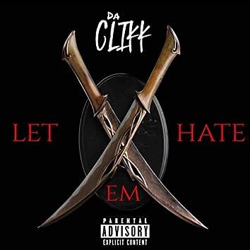 Let Em Hate (feat. LR, P.O.E.T X, TreyThaDon & Lil Kent)
