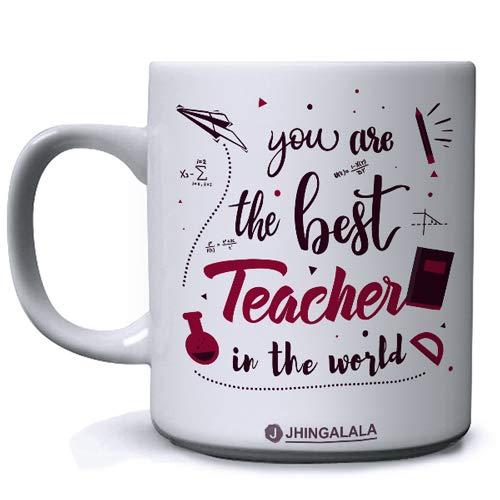Jhingalala You are The Best Teacher in The World Printed Ceramic Coffee Mug White - 11 Oz Mug Gift for Teacher (JC10113)