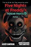 Fetch (Five Nights at Freddy's: Fazbear Frights #2) (Five Nights at Freddy's)