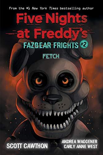 Fetch (Five Nights at Freddy's: Fazbear Frights #2) (English Edition)