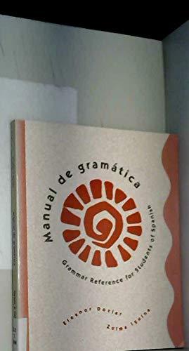Manual de gramática: Grammar Reference for Students of Spanish (College Spanish)