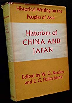 Textbook Binding Historians of China and Japan (Historical Writing on the Peoples of Asia) Book