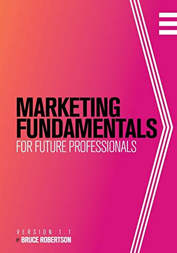 Marketing Fundamentals for Future Professionals