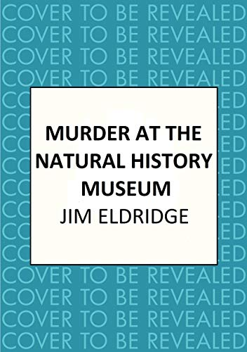 Murder at the Natural History Museum: The thrilling historical whodunnit (Museum Mysteries Book 4) (English Edition)