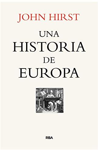 Una historia de Europa (ENSAYO Y BIOGRAFIA)