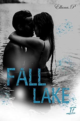Fall Lake: t1 (French Edition)