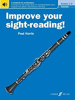 Improve Your Sight-reading! Clarinet, Grade 1-3: A Workbook for Examinations (Faber Edition: Improve Your Sight-Reading)