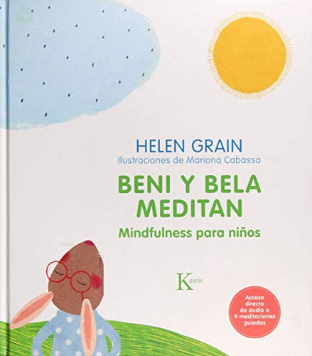 Beni y Bela meditan: Mindfulness para niños (Infantil)