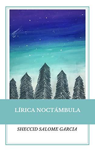 Lírica Noctámbula: Antología poética