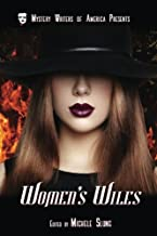 Woman's Wiles (Mystery Writers of America Presents: Classics) (Volume 2)
