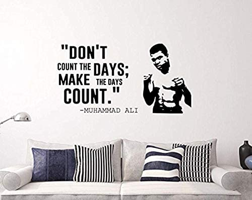 Wall Vinyl Decal Muhammad Ali Quotes Boxer Make The Days Count Home Ideas Vinyl Decor Sticker product image