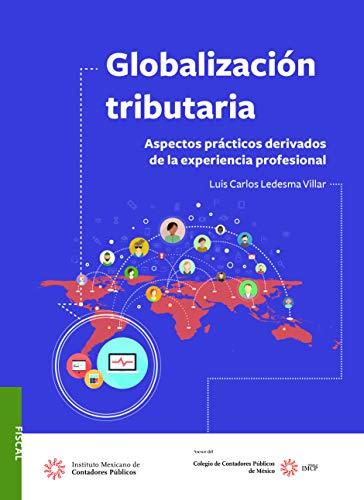 Globalización tributaria. (Fiscal)
