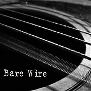 Bare Wire (Composer's Mix)