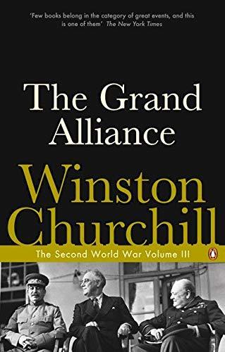 The Grand Alliance: The Second World War (Second World War 3)