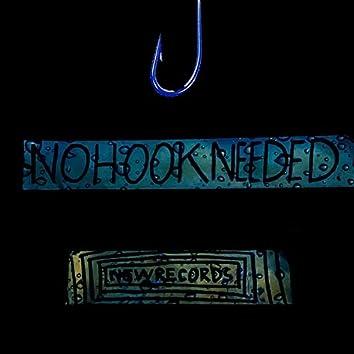 No Hook Needed
