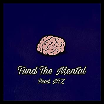 Fund The Mental