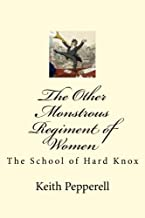 The Other Monstrous Regiment of Women: The School of Soft Knox (The Woollard End Murders) (Volume 3)