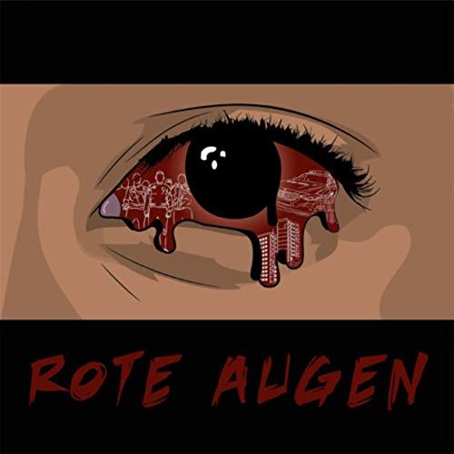 Rote Augen [Explicit]