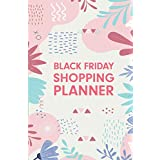 Black Friday Shopping Planner: Christmas And Thanksgiving Holiday Gift Black Friday Shopping Planner Notebook