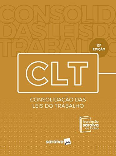 CLT - Legislação Saraiva de Bolso - 13ª edição - 2020