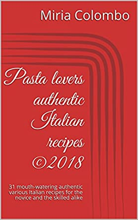 Pasta Lovers Authentic Italian Recipes ©2018
