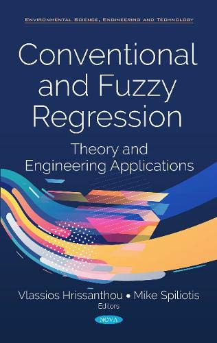 Conventional and Fuzzy Regression: Theory and Applications (Environmental Science, Engineering and Technology)