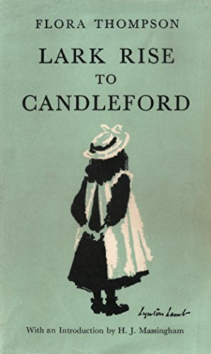 Ebook Lark Rise To Candleford By Flora Thompson