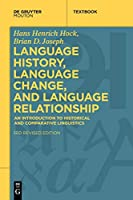 Language History, Language Change, and Language Relationship: An Introduction to Historical and Comparative Linguistics (Mouton Textbook)
