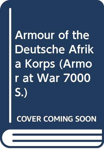 Armour of the Deutsche Afrika Korps