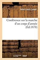 Conférence Sur La Marche d'Un Corps d'Armée